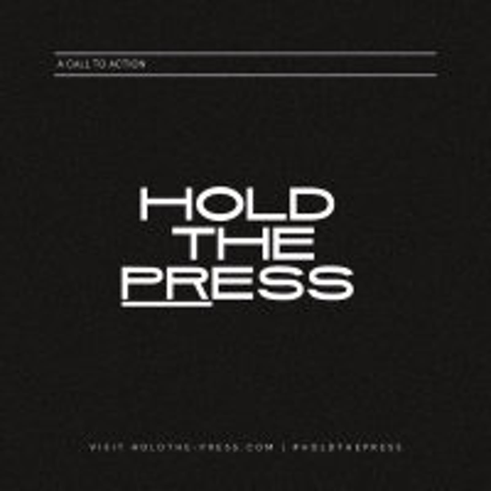 Hold The Press