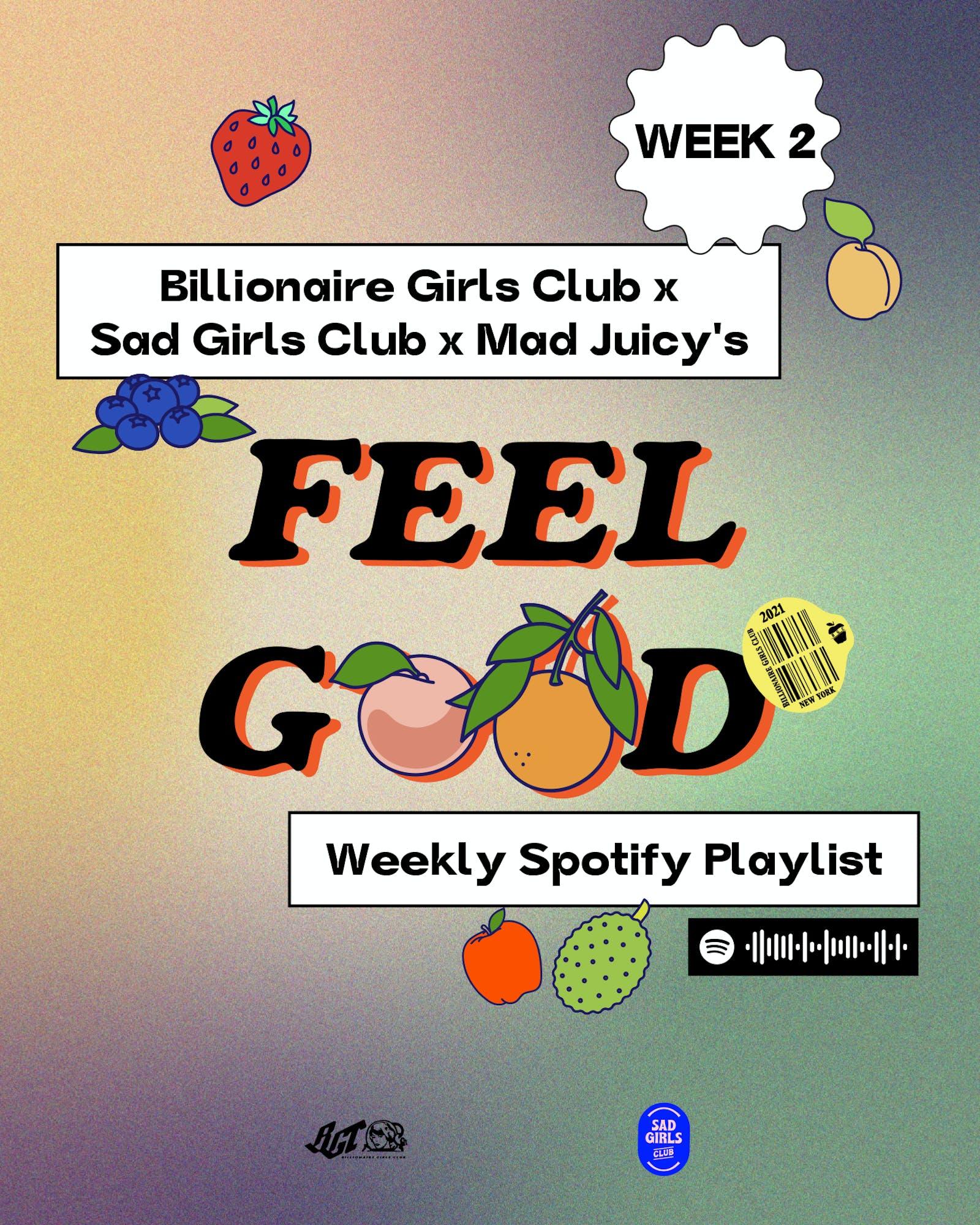 Billionaire Girls Club x Sad Girls Club X Mad Juicy Playlist