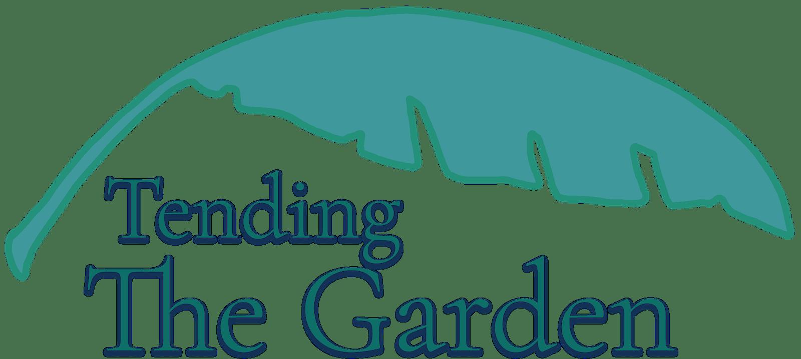 DONATE TO TENDING THE GARDEN