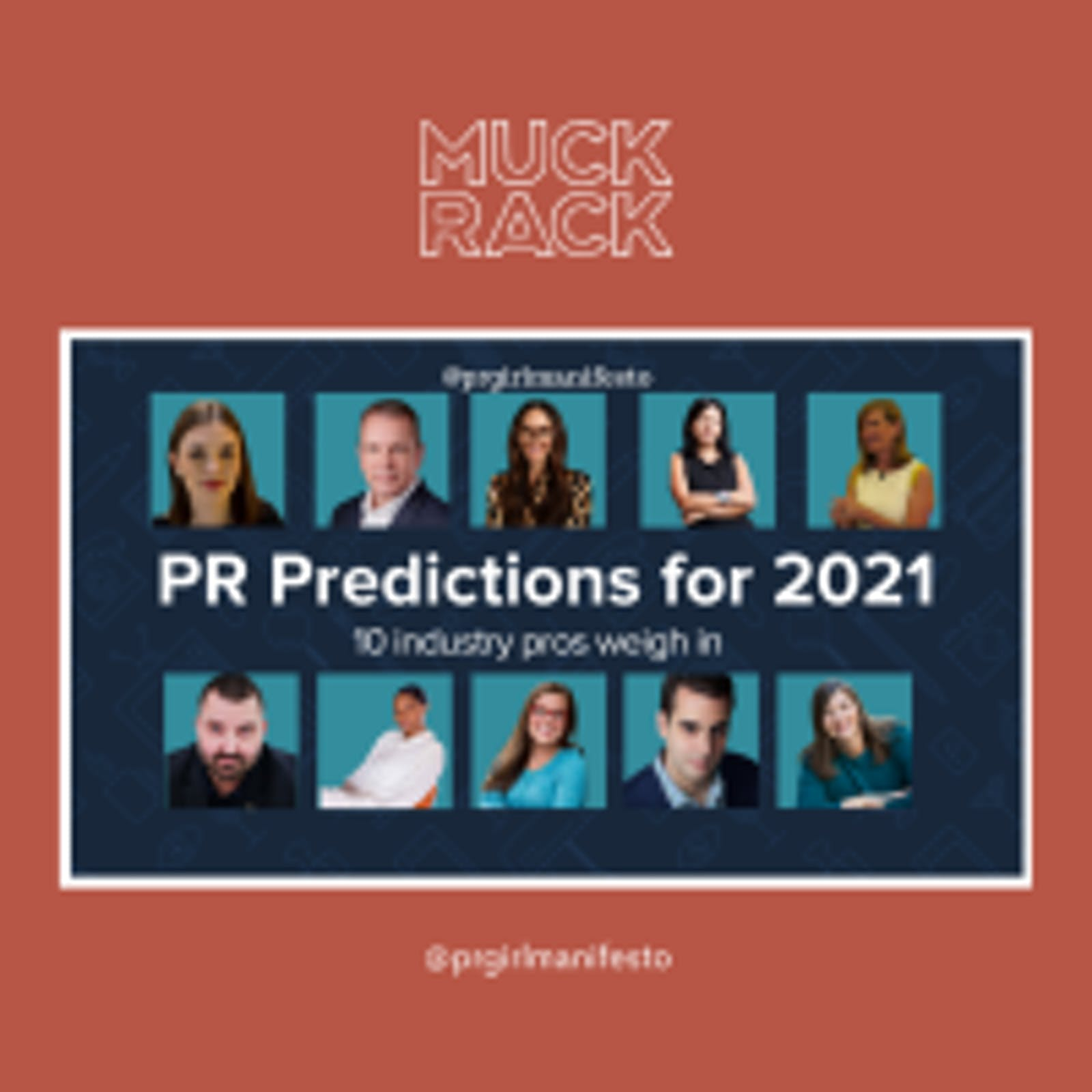 MUCK RACK - PR predictions for 2021: 10 industry pros weigh in